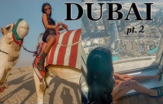 DUBAI TRAVEL VLOG 2021 Pt. 2 | Camel Riding in the Desert | The Dubai Mall | Burj Khalifa + more!